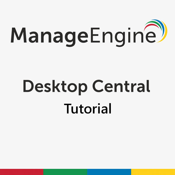 Desktop Central Tutorial: Versions-Update